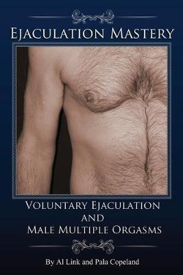 best of Ejaculation partial multiple Male orgasms