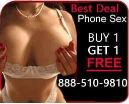 Fourth D. reccomend Free phonesex numbers