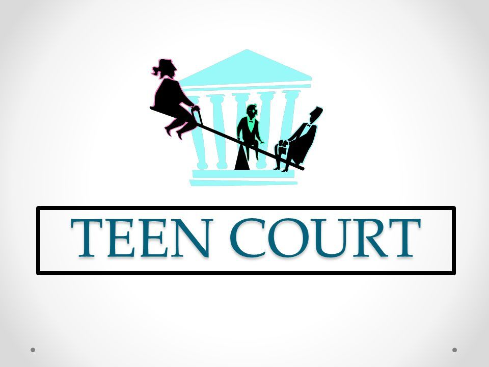 The S. reccomend Teen court also administers